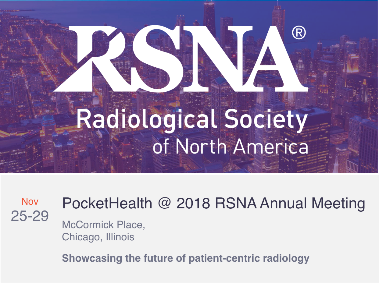 PocketHealth Attending RSNA 2018 in Chicago, IL